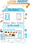THE BAKERY BY THE SEASIDE (The Tea Sh...