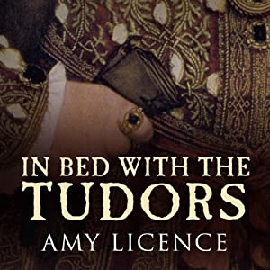 In Bed with the Tudors Audiobook