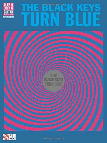 The Black Keys: Turn Blue (Guitar Recorded Versions)