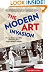 The Modern Art Invasion: Picasso, Duc...
