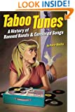 Taboo Tunes: A History of Banned Bands and Censored Songs