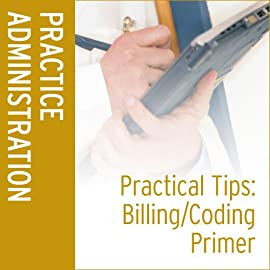 Practical Tips Online Companion: Billing & Coding Primer