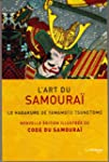 L'art du samourai : Le Hagakure de Ya...