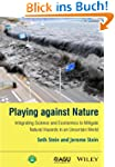 Playing against Nature: Integrating S...