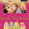 Sweet Nothings: A Sugar Springs Novel, Book 2 (       UNABRIDGED) by Kim Law Narrated by Natalie Ross