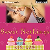 Sweet Nothings: A Sugar Springs Novel, Book 2 | Kim Law