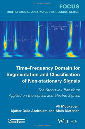 Time-Frequency Domain For Segmentation And Classification Of Non-Stationary Signals: The Stockwell Transform Applied On Bio-Signals And Electric Signals (Focus)