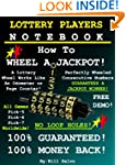 Lottery Players Notebook - HOW TO WHE...