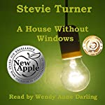 A House Without Windows | Stevie Turner