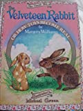 The Velveteen Rabbit or How Toys Become Real (0894712667) by Margery Williams