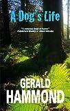 Gerald Hammond A Dog's Life