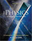 img - for The Physics of Everyday Phenomena book / textbook / text book