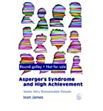 img - for [(Asperger's Syndrome and High Achievement: Some Very Remarkable People )] [Author: Ioan James] [May-2006] book / textbook / text book