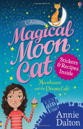 Moonbeans and the Dream Cafe (Magical Moon Cat)