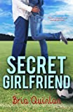 img - for Secret Girlfriend (RVHS Secrets #1) book / textbook / text book