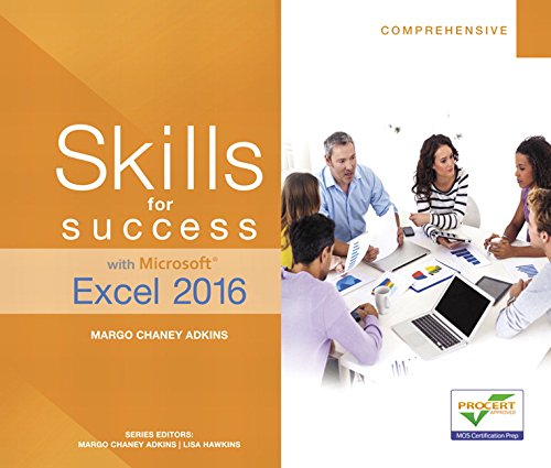 Skills for Success with Microsoft Excel 2016 Comprehensive (Skills for Success for Office 2016 Series) (Chaney Electronics compare prices)