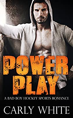 ROMANCE: SPORTS ROMANCE: Power Play (A Bad Boy Hockey Sports Romance) (New Adult College Alpha Male Romance)