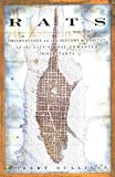 Rats: Observations on the History and Habitat of the City's Most Unwanted Inhabitants (1582343853) by Robert Sullivan
