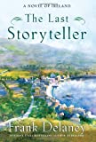 The Last Storyteller: A Novel of Ireland