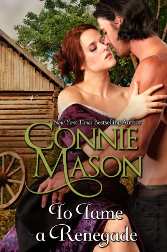 To Tame a Renegade (Delaney Brothers) by Connie Mason