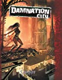 Vampire Damnation City (Vampire the Requiem) (1588462676) by Hindmarch, Will