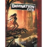 Vampire Damnation City (Vampire the Requiem) ~ Will Hindmarch