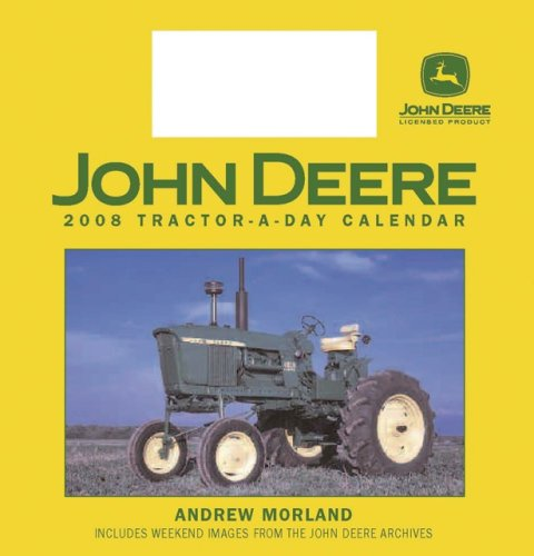 John Deere Tractor-a-Day 2008 Calendar w/toy
