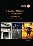 Financial Markets And Institutions, Global Edition, 8Th Edition