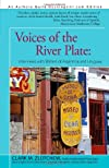 Voices of the River Plate: Interviews With Writers of Argentina and Uruguay (I.O. Evans Studies in the Philosophy and Criticism of Literature, No 6)
