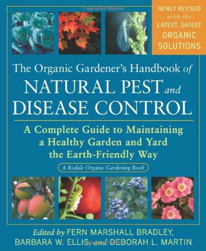 The Organic Gardener's Handbook of Natural Pest and Disease...