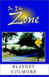 img - for In The Zone by Blayney Colmore (2002-04-24) book / textbook / text book