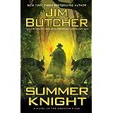 Summer Knight: A Novel of the Dresden Files (The Dresden Files, Book 4) ~ Jim Butcher