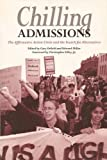 img - for Chilling Admissions: The Affirmative Action Crisis and the Search for Alternatives book / textbook / text book