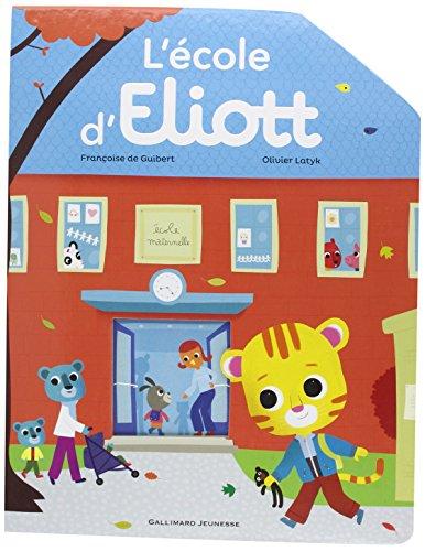 ELIOTT : L'école d'Eliott