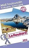 Guide du Routard Midi toulousain 2015