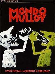 Mondo Mulloy Short Animations [DVD]