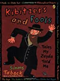 Kibitzers and Fools: Tales My Zayda Told Me (0142410659) by Taback, Simms