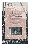From the Old Country: An Oral History of the European Migration to America (Twayne