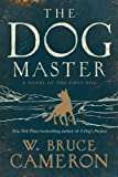 img - for The Dog Master: A Novel of the First Dog book / textbook / text book