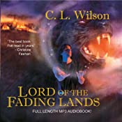 Lord of the Fading Lands: Tairen Soul, Book 1 | [C. L. Wilson]