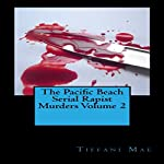 The Pacific Beach: Serial Rapist Murders, Volume 2 | Tiffani Mae
