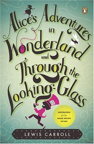 Alice's Adventures in Wonderland and Through the Looking-Glass book cover