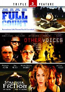 Stranger Than Fiction / Other Voices / Full Count- Triple Feature