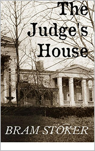 Bram Stoker - The Judge's House(Annotated)