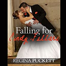 Falling for Cindy Fellars Audiobook by Regina Puckett Narrated by Rose Clearwater