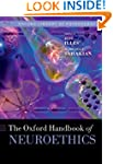 Oxford Handbook of Neuroethics (Oxfor...