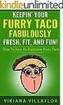 """Keepin' Your Furry Taco Fabulously F..."