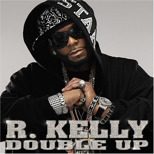 R. Kelly Album: «Double Up (Clean)»