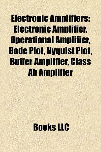 Electronic amplifiers: Electronic amplifier, Operational amplifier, Bode plot, Nyquist plot, Buffer amplifier, Negative feedback amplifier