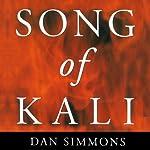 Song of Kali | Dan Simmons
